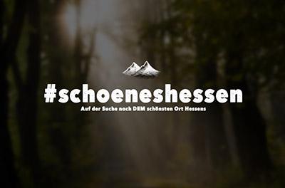 #schoeneshessen -Auf der Suche nach dem schönsten Ort Hessens