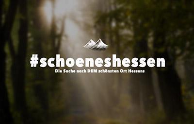 #schoeneshessen - Die Suche nach DEM schönsten Ort Hessens